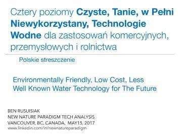 Cztery poziomy Czyste, Tanie, w Pełni Niewykorzystany, Technologie Wodne dla zastosowań komercyjnych, przemysłowych i rolnictwa / Environmentally Friendly, Low Cost, Less Well Known Water Technology for The Future