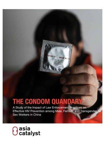 THE CONDOM QUANDARY