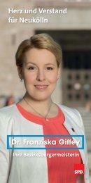 Herz und Verstand für Neukölln Dr Franziska Giffey