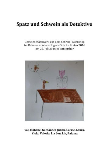 Lauschig und unheimlich-Spatz und Schwein als Detektive