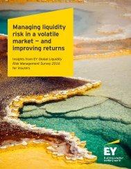 Managing liquidity risk in a volatile market — and improving returns