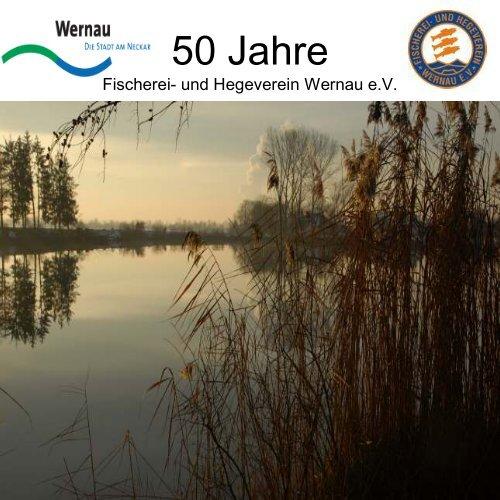 Vereins -Chronik - Fischereiverein / Hegeverein Wernau eV