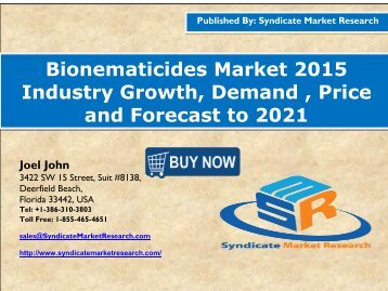 Bionematicides Market Volume Forecast and Value Chain Analysis 2015-2021
