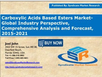 Carboxylic Acids Based Esters Market- Global Industry Perspective, Comprehensive Analysis and Forecast, 2015-2021