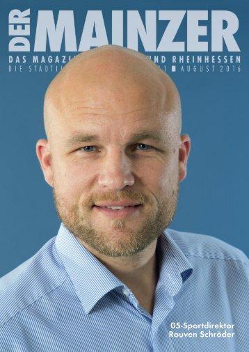 DER MAINZER - Das Magazin für Mainz und Rheinhessen - Nr. 311 - August 2016