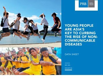 YOUNG PEOPLE ARE ASIA'S KEY TO CURBING THE RISE OF NON- COMMUNICABLE DISEASES