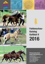 Fohlenschaukatalog Kaltblut II - Pferdezuchtverband Baden-Württemberg