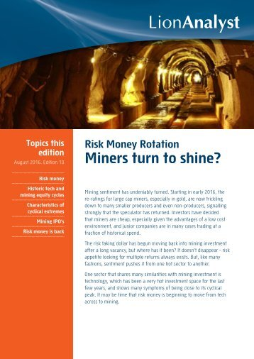 Miners turn to shine?