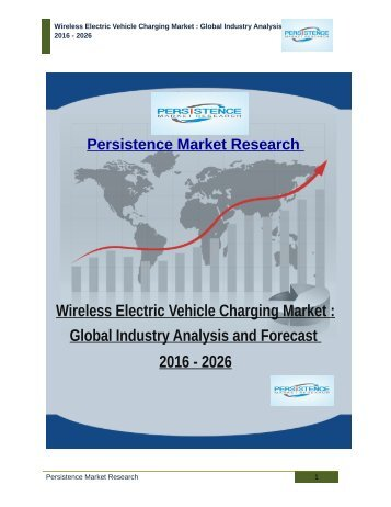 Wireless Electric Vehicle Charging Market : Global Industry Analysis and Forecast 2016 - 2026