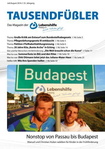 2016 JULI/AUGUST / LEBENSHILFE FREISING / TAUSENDFÜSSLER-MAGAZIN