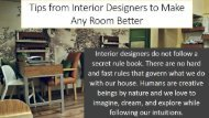 Tips From Interior Designers To Make Any Room Better