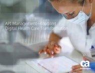 API Management—Enabling Digital Health Care Transformation