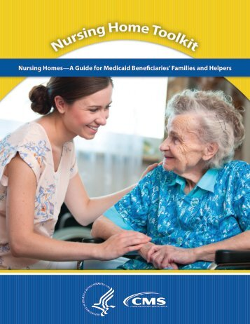 Nursing Homes—A Guide for Medicaid Beneficiaries' Families and Helpers