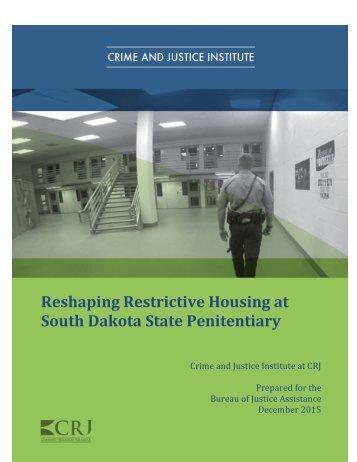 Reshaping Restrictive Housing at South Dakota State Penitentiary
