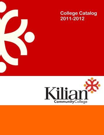 College Catalog 2011-2012 - Kilian Community College