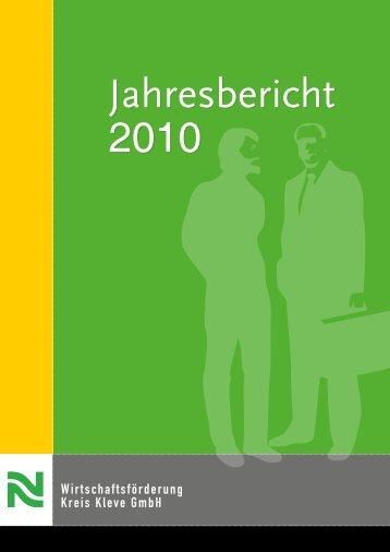 Jahresbericht 2010 - Wirtschaftsförderung Kreis Kleve GmbH