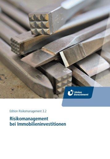 Risikomanagement bei Immobilieninvestitionen - Union Investment
