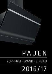 PAUEN DUNSTABZUGSHAUBEN Katalog 2016/17 Kopffreihauben - Wandhauben - Einbauhauben