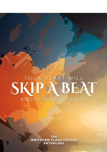 Your Heart Will Skip A Beat And Other Stories
