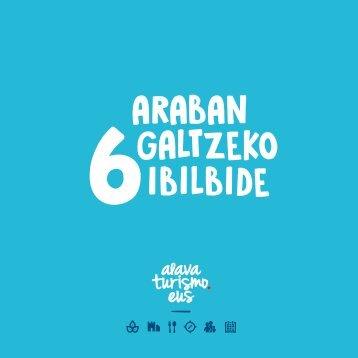 6 Araban galtzeko ibilbide