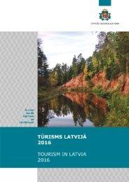 TŪRISMS LATVIJĀ TOURISM IN LATVIA
