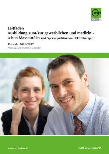 Leitfaden: Ausbildung zum/zur gewerblichen und medizinischen Masseur/-in inkl. Spezialqualifikation Elektrotherapie