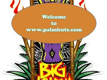Plam Huts in Florida at Big Kahuna Tiki Huts