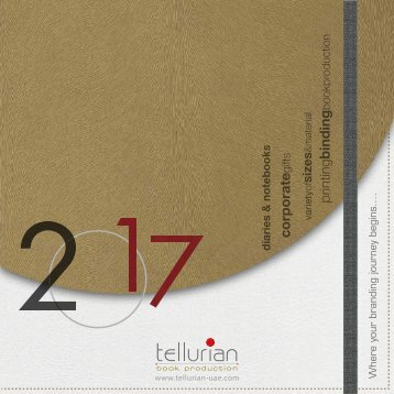 2017 Tellurian Catalogue | 2017 Diaries, Notebooks, Corporate and Promotional Gift Items