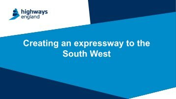Creating an expressway to the South West