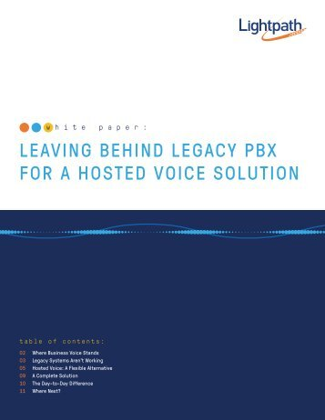 LEAVING BEHIND LEGACY PBX FOR A HOSTED VOICE SOLUTION