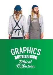 Graphics on Shirts Ethical Collection
