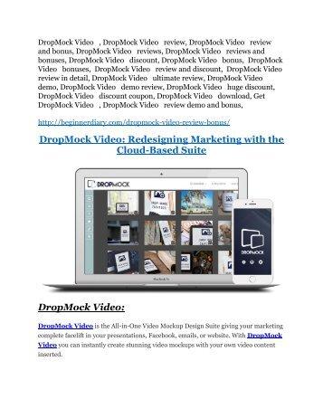 DropMock Video review & DropMock Video (Free) $26,700 bonuses