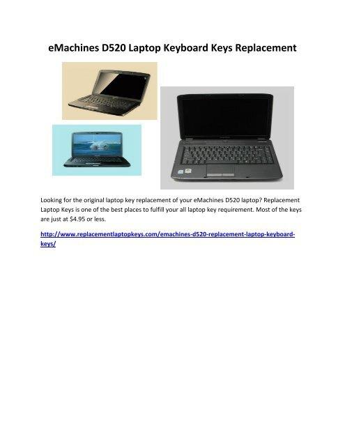 eMachines D520 Laptop Keyboard Keys Replacement