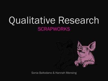 Scrapworks Qualitative Research