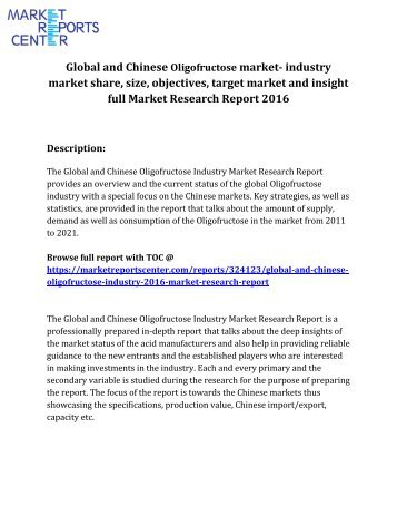 Oligofructose industry Market size, market research report, market value, market share, market competitor, market damand, market growth