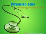 Physician Jobs- Benefits of pursuing this career