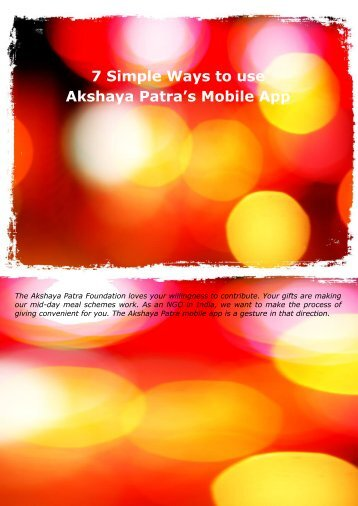 7 Simple Ways to use Akshaya Patra's Mobile App