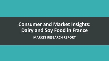 Consumer and Market Insights  Dairy and Soy Food in France