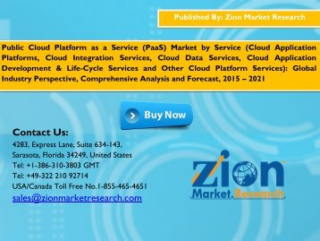 Global Public Cloud Platform as a Service (PaaS) Market Set for Rapid Growth, to Reach around USD 9.12 billion by 2021