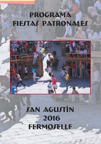 Fiestas Patronales San Agustín 2016 Fermoselle