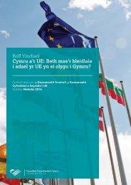 Cymru a'r UE Beth mae'r bleidlais i adael yr UE yn ei olygu i Gymru?