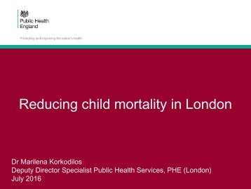 Reducing child mortality in London