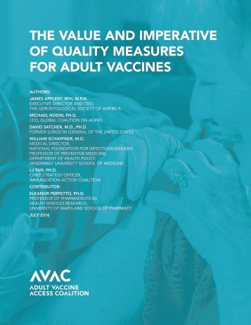 THE VALUE AND IMPERATIVE OF QUALITY MEASURES FOR ADULT VACCINES