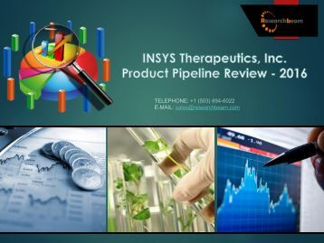 INSYS Therapeutics, Inc. - Product Pipeline Review - 2016