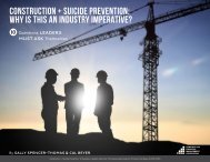 CONSTRUCTION + SUICIDE PREVENTION WHY IS THIS AN INDUSTRY IMPERATIVE?