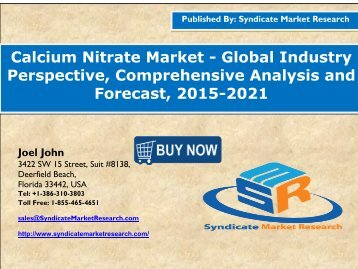 Calcium Nitrate Market Volume Forecast and Value Chain Analysis 2015-2021