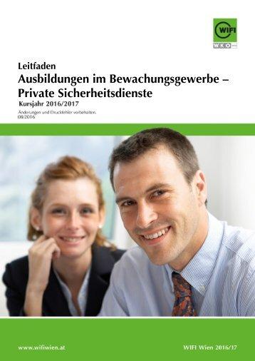 Leitfaden: Ausbildungen im Bewachungsgewerbe - Private Sicherheitsdienste