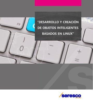 """""""DESARROLLO Y CREACIÓN DE OBJETOS INTELIGENTES BASADOS EN LINUX"""""""