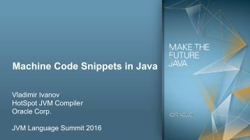 Machine Code Snippets in Java