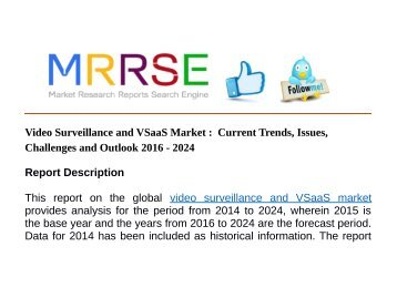 Video Surveillance and VSaaS Market :  Current Trends, Issues, Challenges and Outlook 2016 - 2024